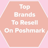 Top Brands to Resell On Poshmark UPDATED LIST | December 2018