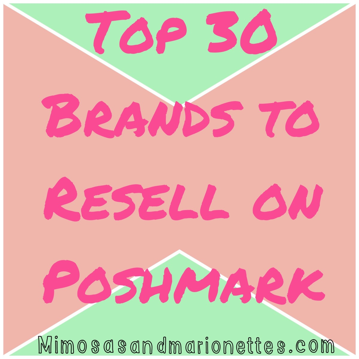 The Top 30 Brands to Resell on Poshmark
