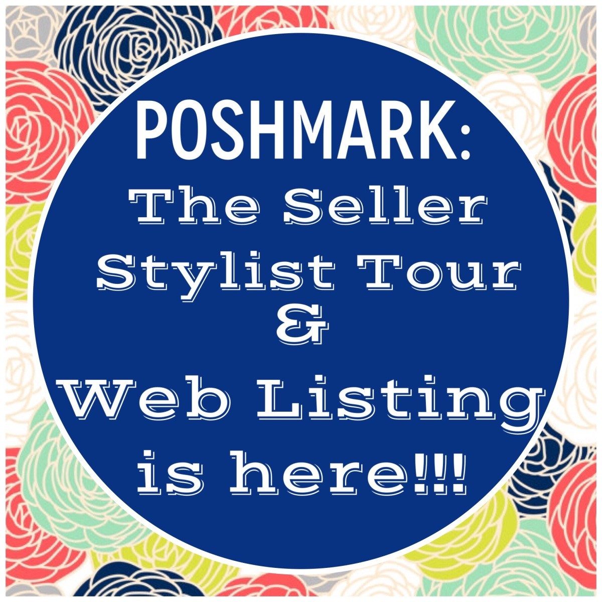 Poshmark: The Seller Stylist Tour & Web Listing is HERE!!!!!!